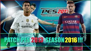 DOWNLOAD & INSTALL PES 2013 PATCH 2016 [FULL PATCH]