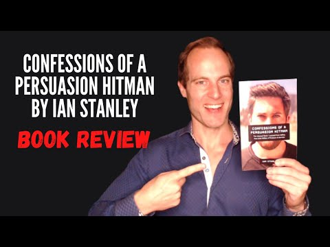 Confessions Of A Persuasion Hitman by Ian Stanley - Book Review