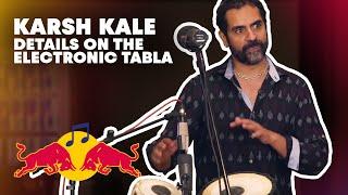 Karsh Kale On The Electronic Tabla Red Bull Music Academy