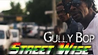 Gully Bop - Street Wise (Before Mi Buss) [The Truth Riddim] September 2015