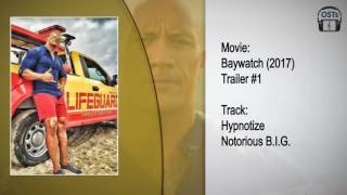 Baywatch (2017) | Soundtrack | Hypnotize - Notorius B.I.G.