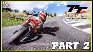 TT Isle of Man Gameplay Career Mode Part 2 | ROAD RACER! | PS4 PRO