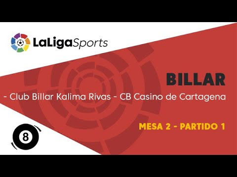 Liga Nacional de Billar | Club Billar Kalima Rivas vs CB Casino de Cartagena | Mesa 2 - Partido 1