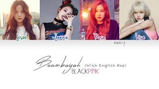Gambar cover BLACKPINK - Boombayah (With English Rap) (Color Coded Han|Rom|Eng Lyrics) | mincy