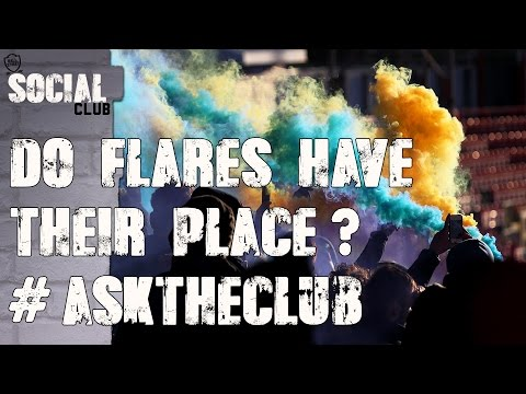 Is there a place for flares In football? | AskTheClub | Social Club
