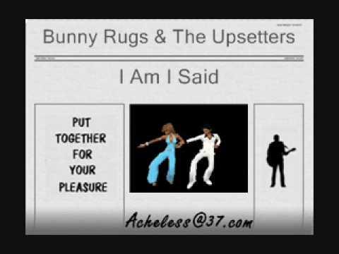 Bunny Rugs - I Am I Said
