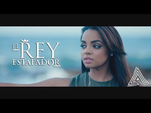 Alejandra Feliz - El Rey Estafador | Video Oficial