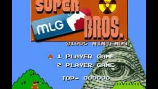 Super MLG Bros theme song