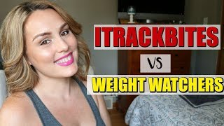 SHOULD YOU QUIT WEIGHT WATCHERS? / ITRACKBITES VS WEIGHT WATCHERS / DANIELA DIARIES
