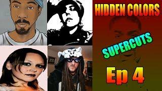 Hidden Colors SuperCut 4 - So Woke It Hurts