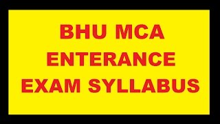 bhu mca entrance syllabus   mca paper pattern   full detials