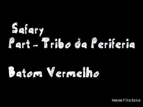 safary-part---tribo-da-periferia---batom-vermelho-(letra)