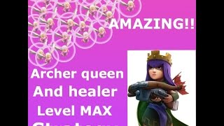 Clash of clans|Archer queen with healer level MAX strategy