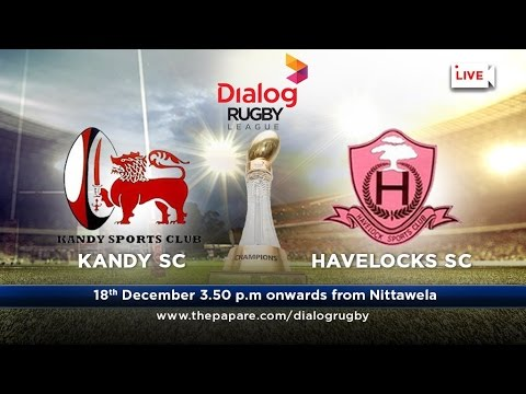 Kandy SC v Havelock SC - Dialog Rugby League 2016/17 - #Match 28