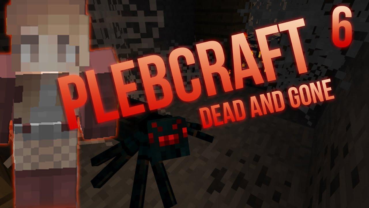 Goodbye Cruel World: Plebcraft! (ep. 6) - YouTube