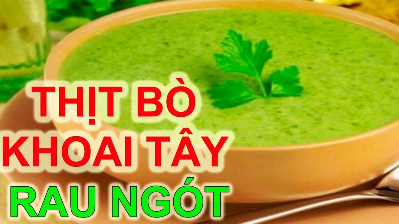 Cách Nấu CHÁO THỊT BÒ KHOAI TÂY RAU NGÓT Món Ngon Dinh Dưỡng Cho Bé || Thái Thọ