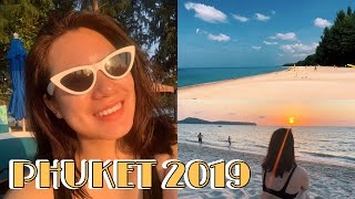 3 Days in Phuket | PHUKET, THAILAND 2019