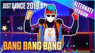 Just Dance 2019: Bang Bang Bang (Alternate) | Official Track Gameplay [US]