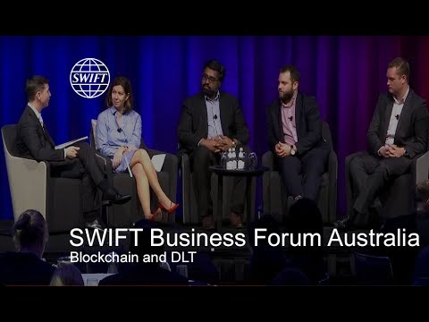 SWIFT Business Forum Australia - Blockchain and DLT