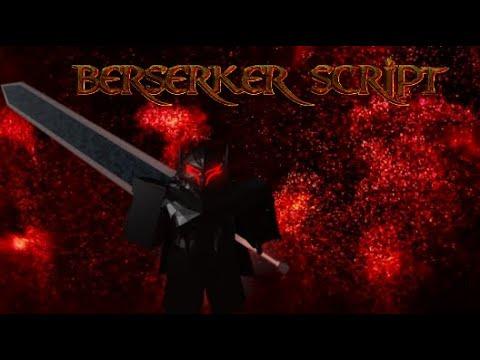 Roblox Berserker Script Fe Youtube