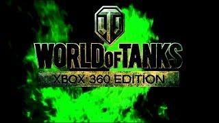 ПЕРВЫЙ БОЙ И ПЕРВЫЕ ВПЕЧАТЛЕНИЯ! (World of Tanks: XBOX360 Edition)