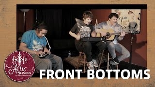 The Attic Sessions || The Front Bottoms