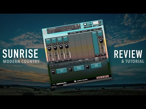 Big Fish Audio - Sunrise: Modern Country - Review And Tutorial