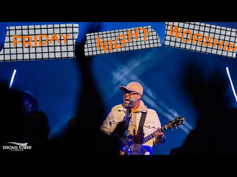 Israel Houghton | Worship Night | Strong Tower Church