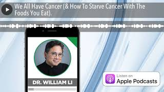 Download Lagu We All Have Cancer How To Starve Cancer With The Foods You Eat MP3