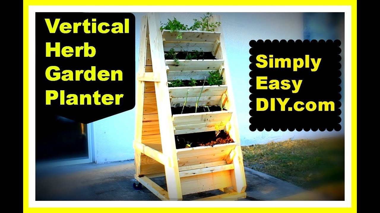 Diy Vertical Herb Garden Planter Box Youtube