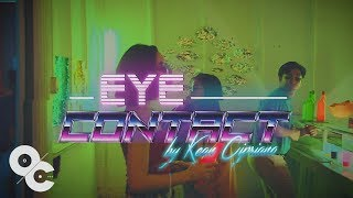 Download Eye Contact by Kean Cipriano (Official Music Video) Mp3