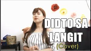 DIDTO SA LANGIT (LANGIT ANG HINUNGDAN) - Female Cover (Apple Crisol)
