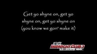 Baby A.K.A Birdman -  Shyne On Lyric (Soundtrack Midnightclub 3 Remix)