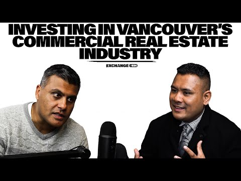 the-state-of-commercial-real-estate-in-vancouver-(with-robert-tham)-//-the-exchange-#034