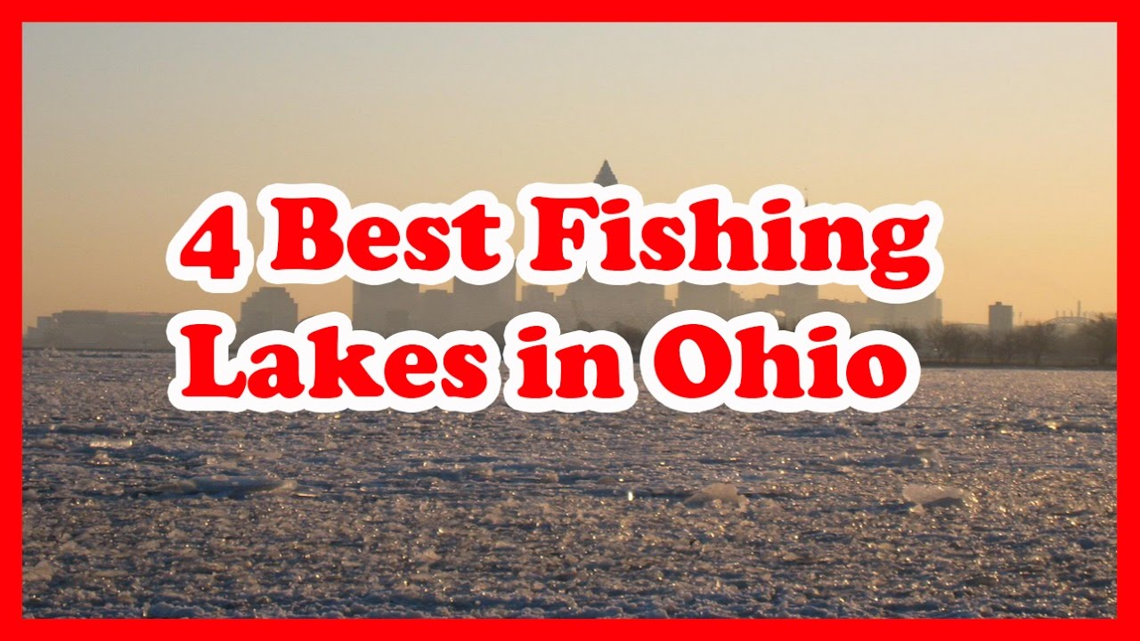 4 best fishing lakes in ohio us fishing guide youtube for Best fishing in ohio