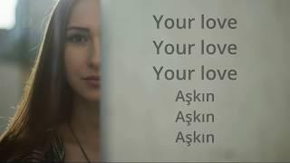 Kate Linn   Your Love ∣ Türkçe Ve İngilizce Sözleri ( Lyrics ) Video
