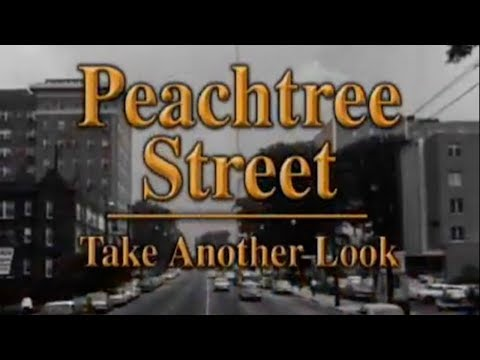 Peachtree Street - Take Another Look | GPB Documentaries
