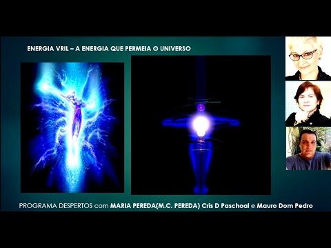 Energia VRIL - A Energia Que Permeia o Universo