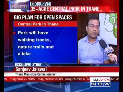 Thane to receive 64-acre open spaces by 2017 - The Property News