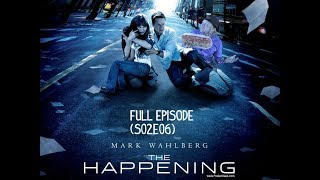 The Happening (S02E06) - The Movie Void