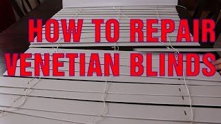 How To Repair Broken Slats on Venetian Blinds