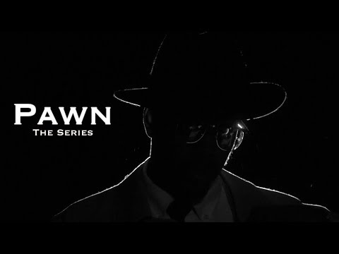 Pawn: The Series