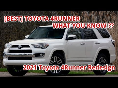 Best 2021 Toyota 4runner Redesign Release Date And Price Youtube