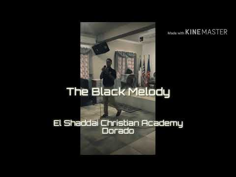 The Black Melody - Alabare (En Vivo)  El Shaddai Christian Academy, Dorado 10/12/2018