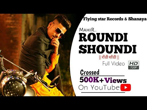 Mahir New Punjabi Song Roundi Shoundi | Download Mp3 Roundi Shoundi Song