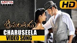 Charuseela video song (edited version) || srimanthudu telugu movie || mahesh babu, shruthi hasan