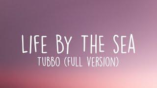 Tubbo - Life by the Sea (Lyrics) | Full Version |