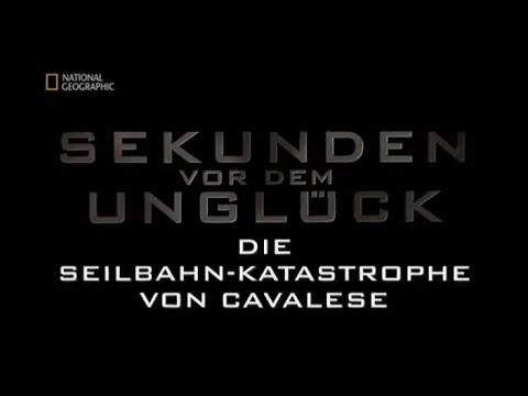 50 - Sekunden vor dem Unglück - Die Seilbahn-Katastrophe von Cavalese
