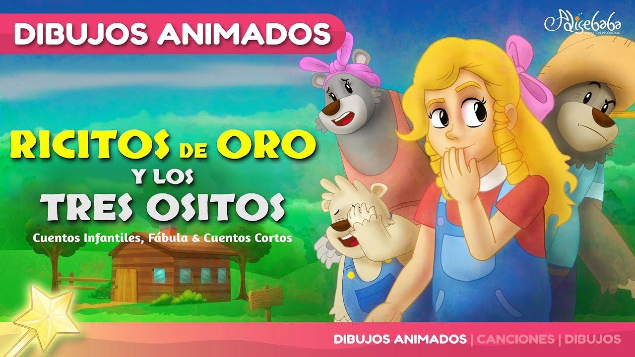 Ricitos De Oro Y Los Tres Ositos Cuentos Infantiles En Español Youtube
