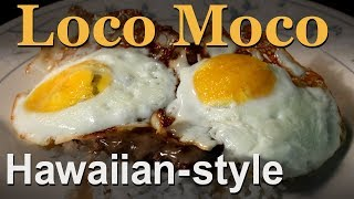 Hawaiian Loco Moco Recipe - Eggs, Hamburger, Gravy & Rice